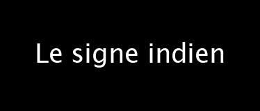 Le signe indien